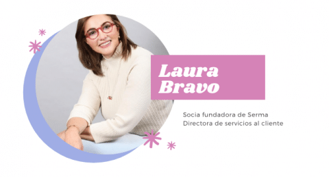 Laura, Socia fundadora de Serma