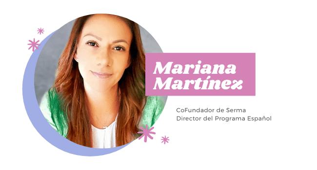 Mariana Martinez Cofundadora de Serma